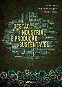 Gestão Industrial E A Produção Sustentável