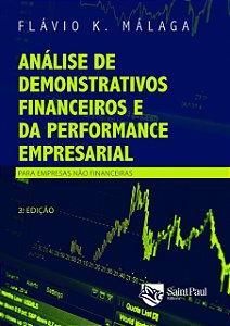 Análise De Demonstrativos Financeiros E Da Performance Empresarial - Para Empresas Não Financeira