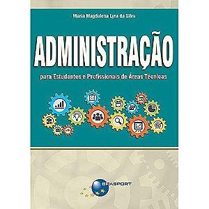 Administração Para Estudantes E Profissionais