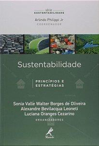Sustentabilidade. Princípios E Estratégias