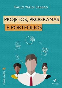 Projetos, Programas E Portfólios