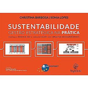 Sustentabilidade Gestão Estratégica Na Prática