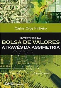 Investindo Na Bolsa De Valores Através Da Assimetria