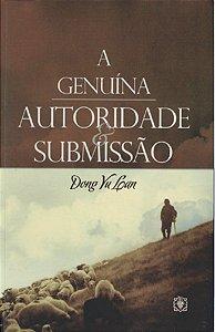 A Genuína Autoridade E Submissão