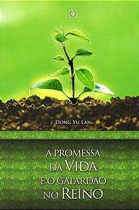 A Promessa Da Vida E O Galardão No Reino