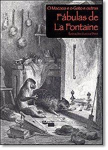 O Macaco E O Gato E Outras Fábulas De La Fontaine