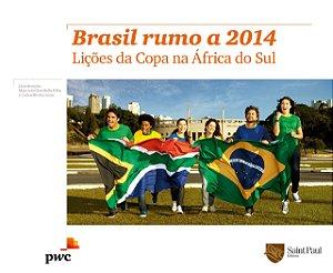 Brasil Rumo a 2014 - Um Olhar Sobre a África do Sul 2012