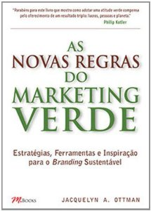 As Novas Regras Do Marketing Verde