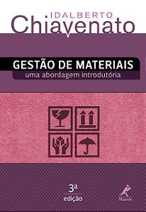 Gestão De Materiais: Uma Abordagem Introdutória