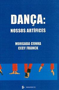 Dança: Nossos Artífices