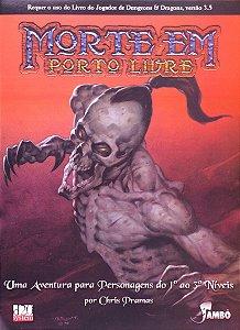 Morte Em Porto Livre - Volume 1