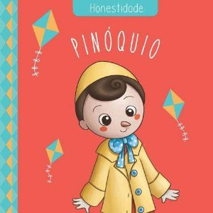 Pinóquio - Coleção Clássicos Das Virtudes