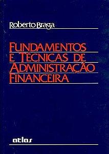 Fundamentos E Técnicas De Administração Financeira