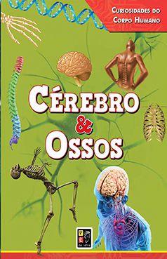 Cérebro & Ossos