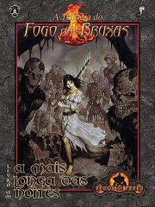 A Trilogia Do Fogo Das Bruxas - A Mais Longa Das Noites