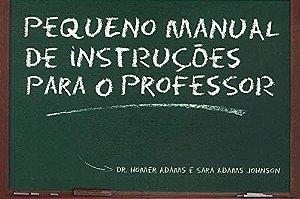 Pequeno Manual De Instruções Para O Professor