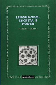 Linguagem, Escrita E Poder