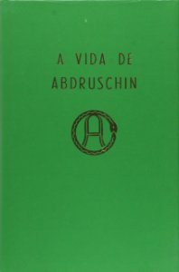 A Vida De Abdruschin