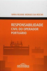 Responsabilidade Civil Do Operador Portuário