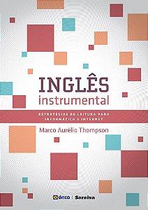 Inglês Instrumental. Estratégias De Leitura Para Informática E Internet