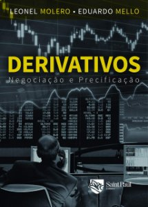 Derivativos - Negociação E Precificação - 1º Edição 2018
