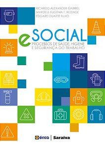 ESocial. Processos De Saúde, Higiene E Segurança Do Trabalho