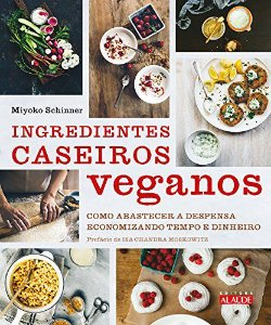 Ingredientes Caseiros Veganos