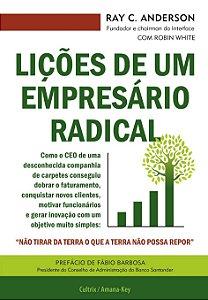 Lições De Um Empresário Radical: Lições De Um Empresário Radical