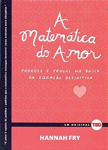 A Matemática Do Amor. Padrões E Provas Na Busca Da Equação Definitiva