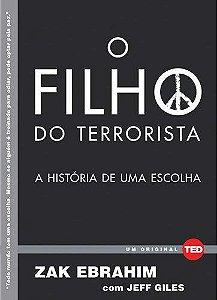 O Filho Do Terrorista: A História De Uma Escolha