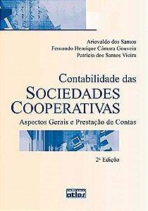 Contabilidade Das Sociedades Cooperativas - Aspectos Gerais E Prestação De Contas