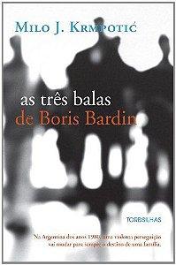 As Três Balas De Boris Bardin