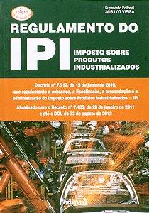 Regulamento Do IPI. Impostos Sobre Produtos Industrializados