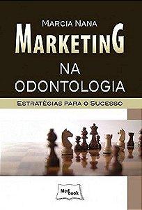 Marketing Na Odontologia: Estratégias Para O Sucesso