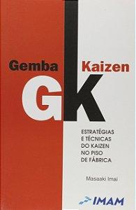 Gemba Kaizen - Estrategias E Técnicas Do Kaizen No Piso Da Fabrica