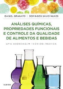 Análises Químicas, Propriedades Funcionais E Controle Da Qualidade De Alimentos E Bebidas