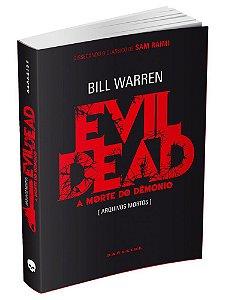Evil Dead. A Morte Do Dêmonio