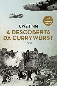 A Descoberta Da Currywurst