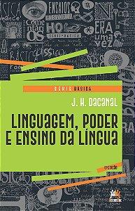 Linguagem, Poder E Ensino Da Língua