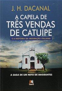 A Capela De Três Vendas De Catuípe