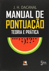 Manual De Pontuação. Teoria E Prática