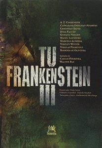 Tu Frankesntein III