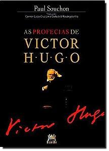 As Profecias De Victor Hugo