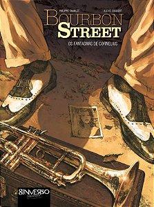 Bourbon Street. Os Fantasmas De Cornelius - Volume 1