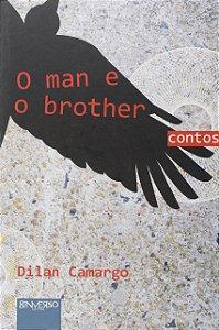 O Man E O Brother
