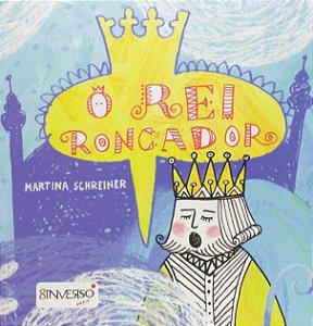 O Rei Roncador