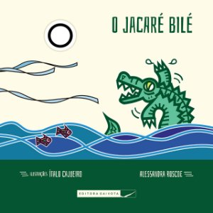O Jacaré Bilé