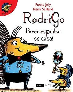 Rodrigo Porco-Espinho Se Casa. – Volume 2