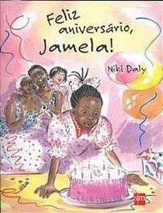 Feliz Aniversário, Jamela!