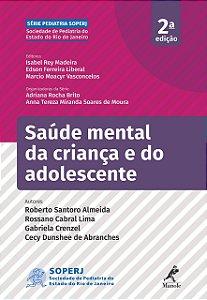 Saúde Mental Da Criança E Do Adolescente 2ª Ed - Soper